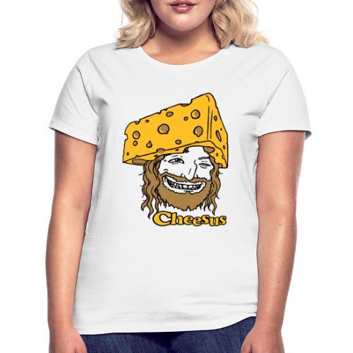 Cheesus - Frauen T-Shirt
