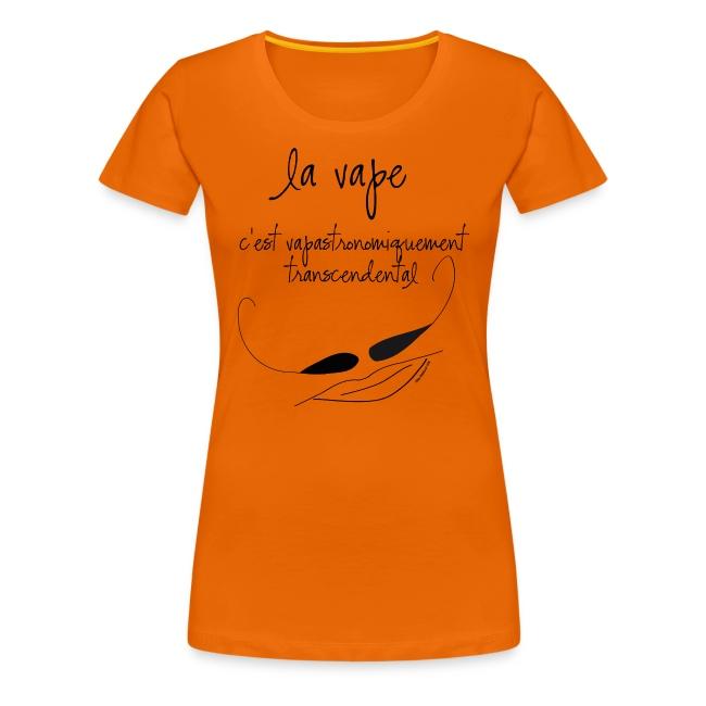 """T-Shirt """"vapastronomiquement transcendental"""" Femme"""