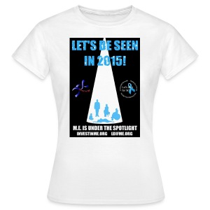 Let's be seen in 2015 Designed by Caged Bird - Women's T-Shirt