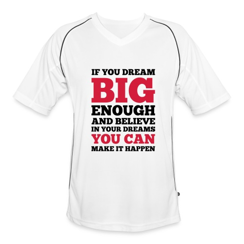 If you dream big enough #1 - Motiv vorne, Schwarz / Rot - Männer Fußball-Trikot