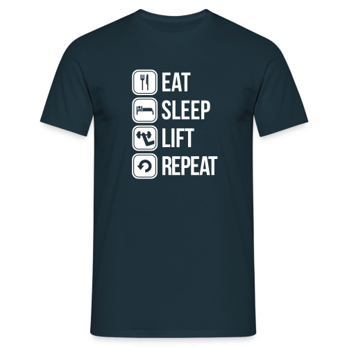 Eat Sleep Lift Repeat - Men's T-Shirt