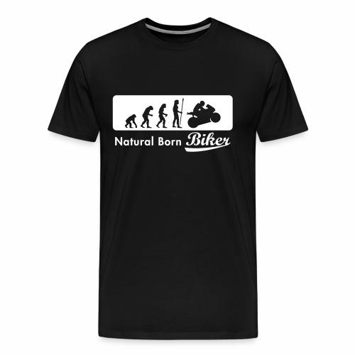 Natural Born Biker - Men's Premium T-Shirt