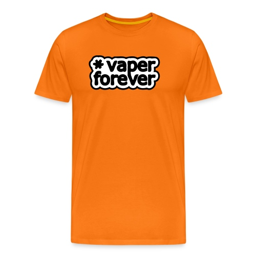 Vaper forever - T-shirt Premium Homme