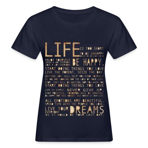 Life - Women's Organic T-Shirt