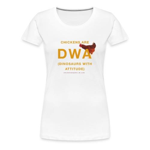 DINOSAURS WITH ATTITUDE chicken premium t-shirt (women) - Women's Premium T-Shirt