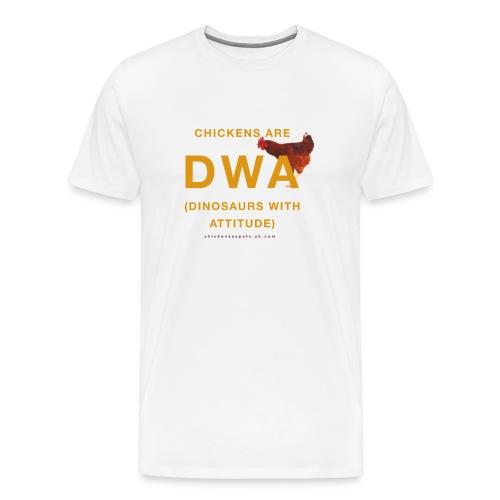 DINOSAURS WITH ATTITUDE chicken premium t-shirt (men) - Men's Premium T-Shirt