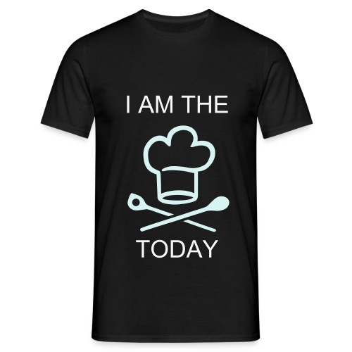 I AM THE CHEF TODAY - Mannen T-shirt