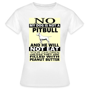 NO PITBULL  - Women's T-Shirt
