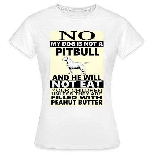 NO PITBULL  - Women's T-Shirt