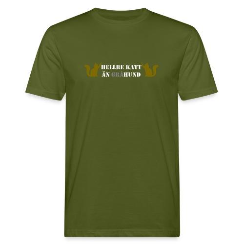 Hellre katt än gråhund - Ekologisk T-shirt herr