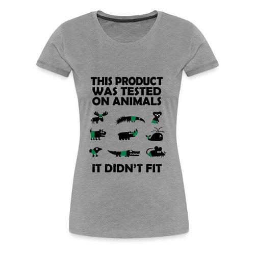 Tested on Animals - Frauen Premium T-Shirt
