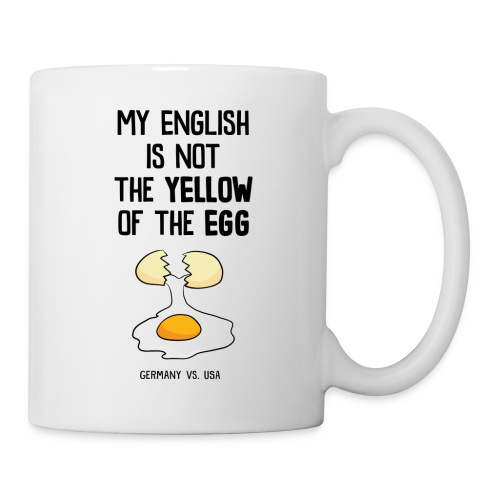 My English is not the yellow of the egg - Tasse