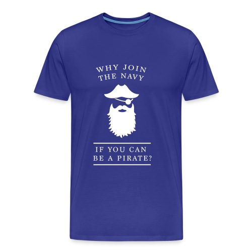 Why join the navy? Steve Jobs - Männer Premium T-Shirt
