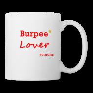 Tassen & Zubehör ~ Tasse ~ Tasse: Burpee Lover