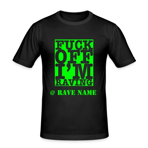 Personalise Rave Name & Back.-  F/Off in Neon Green - Men's Slim Fit T-Shirt