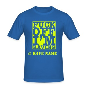 Personalise Rave Name & back.-  F/Off Neon Yellow - Men's Slim Fit T-Shirt