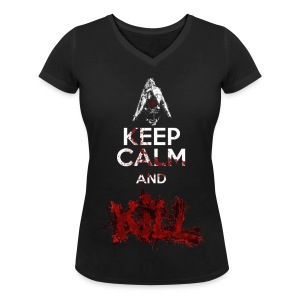 Keep Calm and KILL Donna - T-shirt ecologica da donna con scollo a V di Stanley & Stella