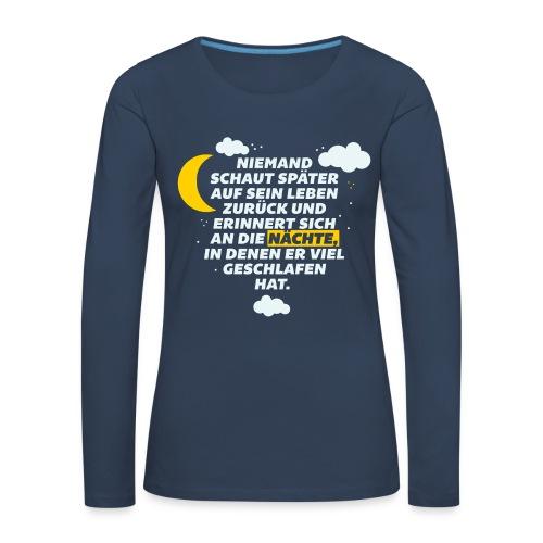 Schlaflose Partynächte - Frauen Premium Langarmshirt