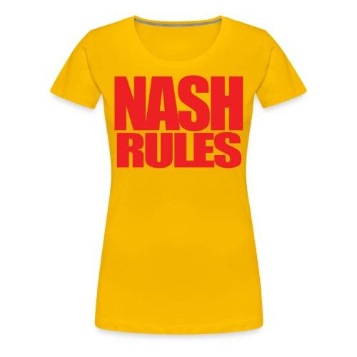 Women's JG Nash - Nash Rules  - Women's Premium T-Shirt