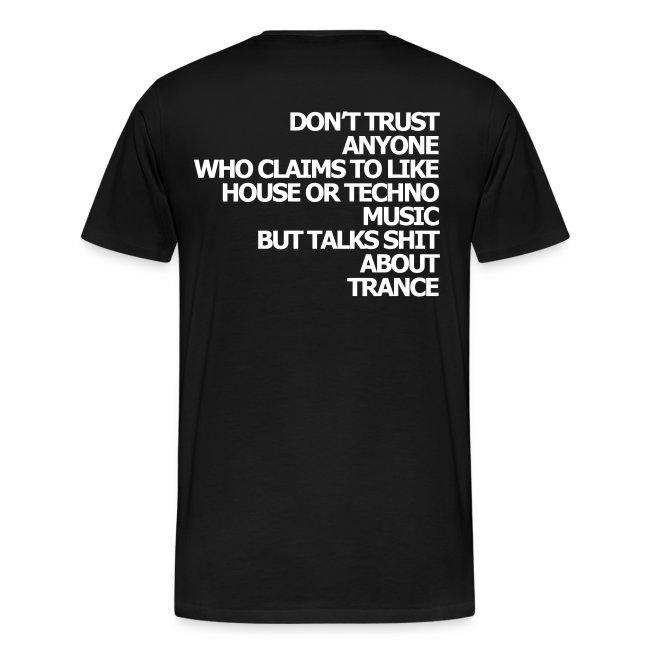 "Shirt ""Dont trust anyone..."" white"