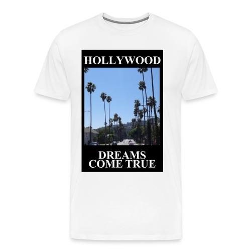 Hollywood dreams come true T-Shirt - Männer Premium T-Shirt