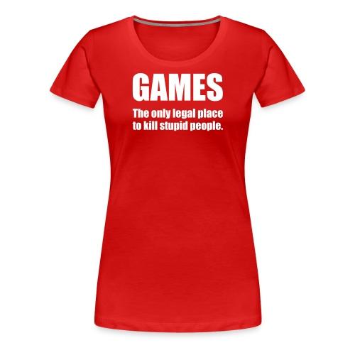 Games Quote - Naisten premium t-paita