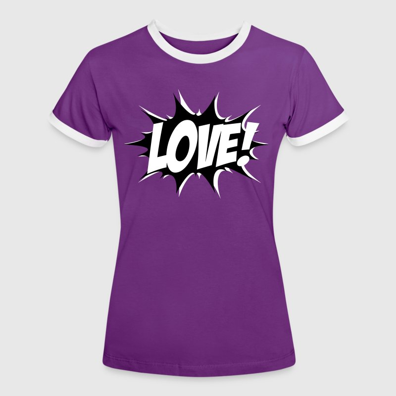 Love, Comic Style, Quotes, Valentines Day,  T-shirts - Kontrast-T-shirt dam