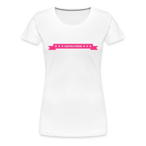 Mediengestalterin (md) - Frauen Premium T-Shirt