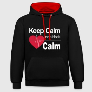 keep calm not that calm Pullover & Hoodies - Kontrast-Hoodie