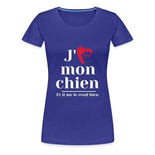 J'aime mon chien - T-shirt Premium Femme