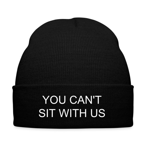 You can´t sit with us - Beanie - Wintermütze
