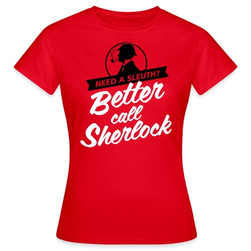 Better Call Sherlock Frauen Shirt - Frauen T-Shirt
