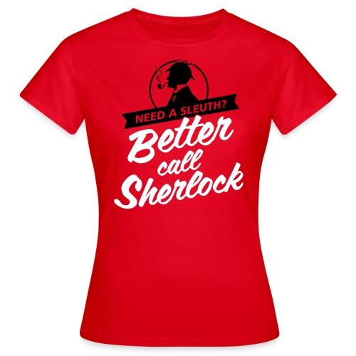 Better Call Sherlock Frauen Shirt - Frauen T-Shirt