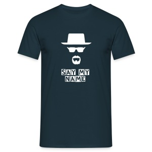 Say my name - T-shirt Homme