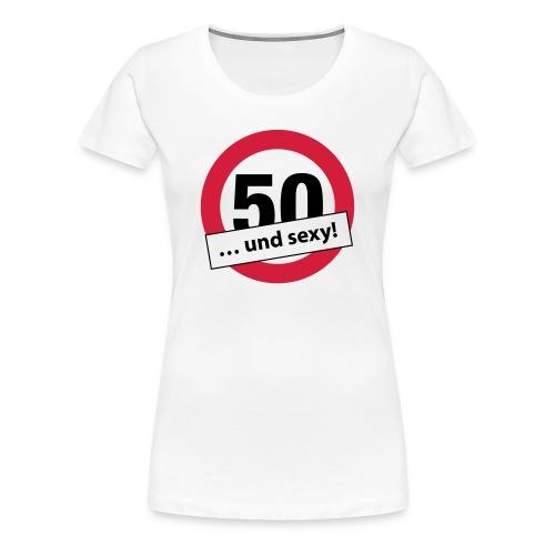 50 und sexy … (dh) - Frauen Premium T-Shirt