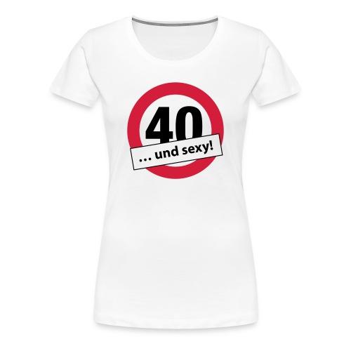 40 und sexy … (dh) - Frauen Premium T-Shirt