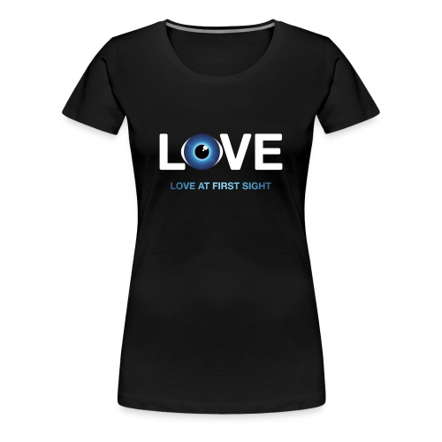 Love at 1st Sight - Women's Premium T-Shirt