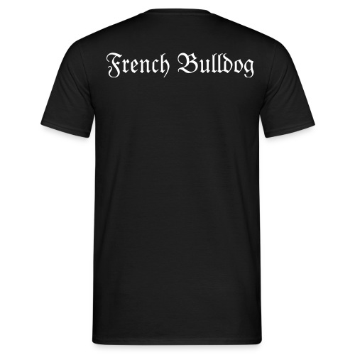 French Bulldog Shirt - Männer T-Shirt
