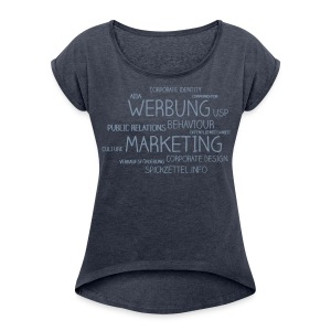 Marketing Cloud beidseitig - Frauen T-Shirt mit gerollten Ärmeln