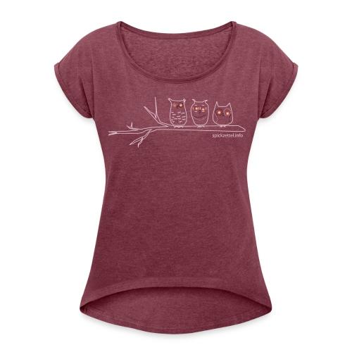 Eulen 3farbig - Frauen T-Shirt mit gerollten Ärmeln