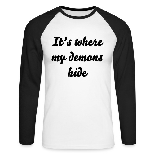 Sweet Shirt It's where my demons hide - T-shirt baseball manches longues Homme