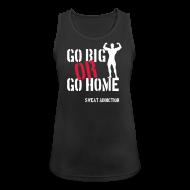 Urheiluvaatetus ~ Naisten tekninen tankkitoppi ~ Go Big Or Go Home