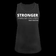 Urheiluvaatetus ~ Naisten tekninen tankkitoppi ~ Stronger Than My Excuses
