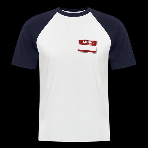 Moin. - Männer Baseball-T-Shirt