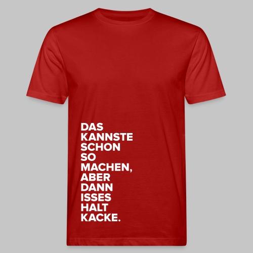 Kannste machen. - Männer Bio-T-Shirt