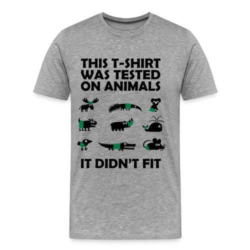 This T-shirt was tested on animals tee - Men's Premium T-Shirt