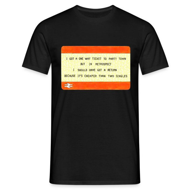 One Way Ticket to Party Town (Choose Colour T-shirt)