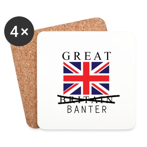 Great Britian.... Wait I Mean Banter Coasters - Coasters (set of 4)