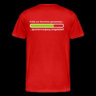 T-Shirts ~ Männer Premium T-Shirt ~ Kritik zur Kenntinis genommen....
