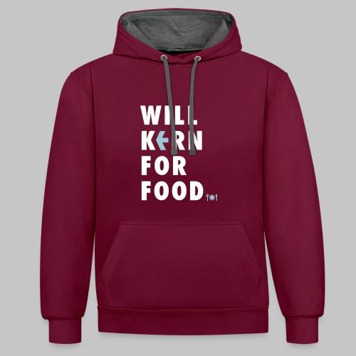 Will kern for food. - Kontrast-Hoodie